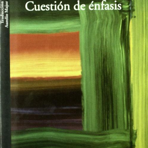 CUESTION DE ENFASIS (SUSAN SONTAG)