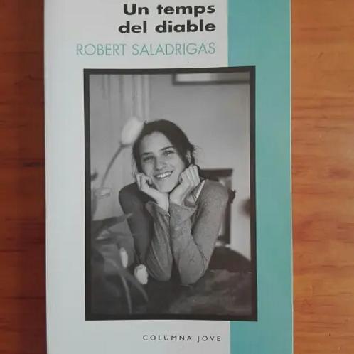 UN TEMPS DEL DIABLE (2ª ED.) (edición en catalán) ROBERT SALADRIGAS