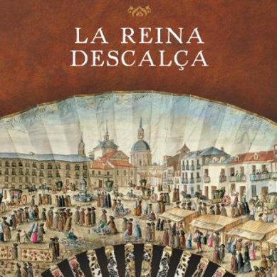 La reina descalça (Catalan Edition) Ildefonso Falcones