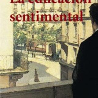 LA EDUCACION SENTIMENTAL  (GUSTAVE FLAUBERT