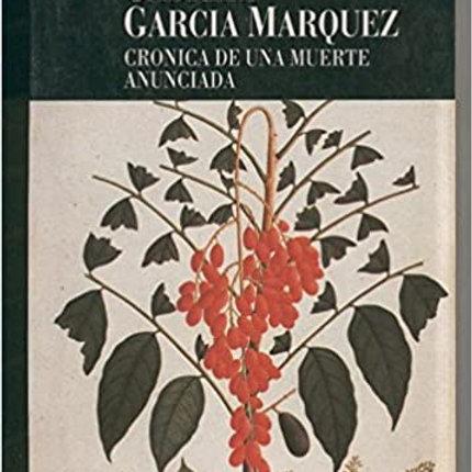 Cronica de una muerte anunciada (Gabriel Garcia Márquez)