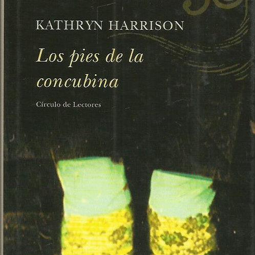 LOS PIES DE LA CONCUBINA (KATHRYN HARRISON)