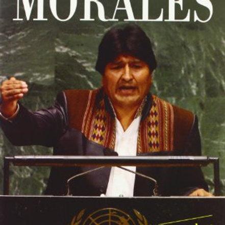 EVO MORALES: DE COCALERO A PRESIDENTE DE BOLIVIA (POMA, MURUCHI)