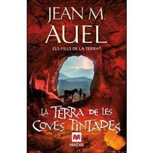 LA TERRA DE LES COVES PINTADES(JEAN M.AUEL)