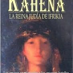 La Kahena. La Reina Judía De Ifrikia (Nebot, Didier)