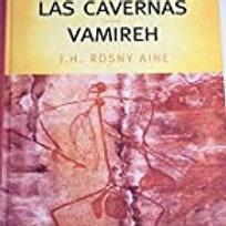 El león de las cavernas / Vamireh (J.H.Rosny Aine)
