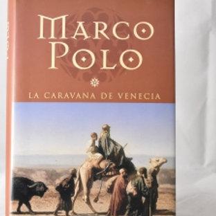 Marco Polo, la caravana de Venecia (Muriel Romana)