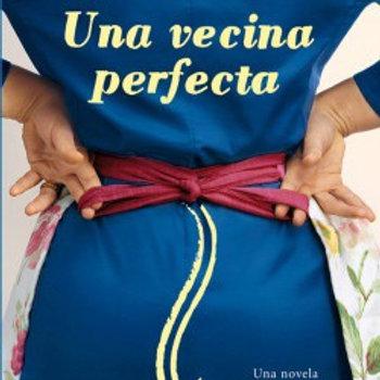 UNA VECINA PERFECTA  (CAROLINE  L. JENSEN)