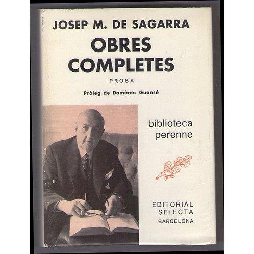 OBRES COMPLETES . Prosa .(Josep M. de Sagarra)