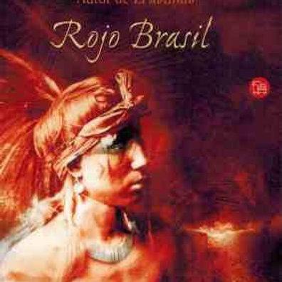ROJO BRASIL (PREMIO GONCOURT 2001)  JEAN-CHRISTOPHE RUFIN