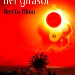 LA TRAGEDIA DEL GIRASOL (BENITO OLMO)