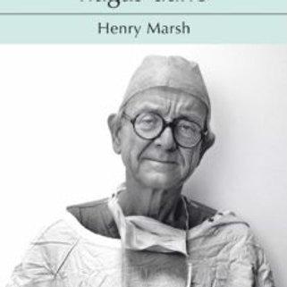 Ante todo no hagas daño (Henry Marsh)