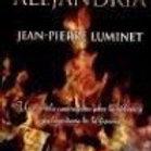 El incendio de Alejandría (Jean-Pierre Luminet)