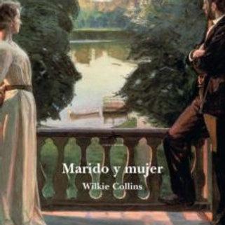 MARIDO Y MUJER (WILKIE  COLLINS)