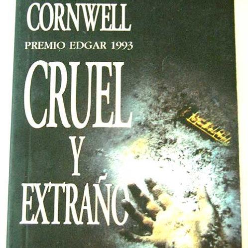 CRUEL Y EXTRAÑO (SERIE KAY SCARPETTA 4) PATRICIA CORNWELL