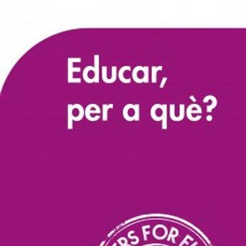 Educar, per a què?  (Joan Buades)