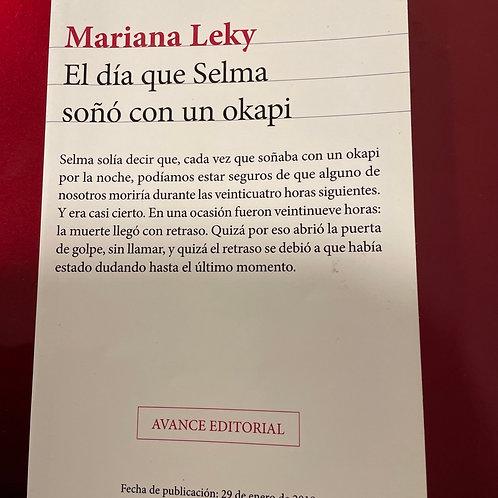 EL DIA QUE SELMA SOÑO CON UN OKAPI (MARIANA LEKY)