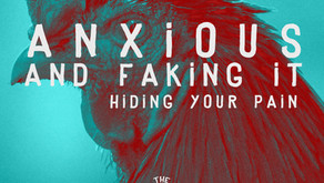 S1 - Ep 008: Anxious and Faking It: Hiding Your Pain