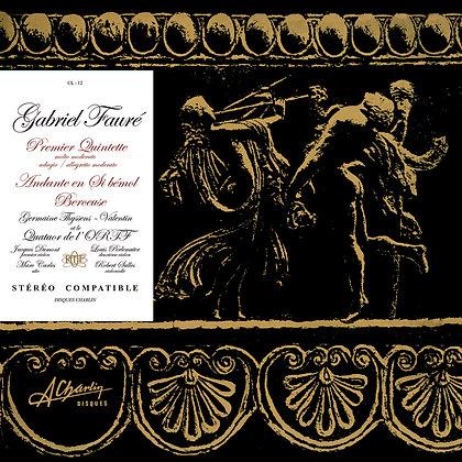 Gabriel Fauré - Premier Quintette op 115 - Andante en Si bémol [vinyle] CL 12