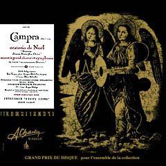 André Campra - Oratorio de Noël, Motet à grand chœur et symphonie [Compact Disc]