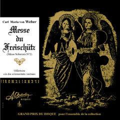 Carl Maria von Weber - Messe du Freischutz [Compact Disc] AMS43