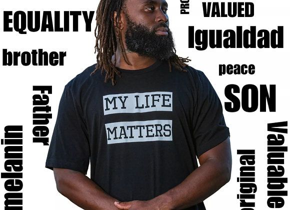 My Life Matters (Unisex Fit)
