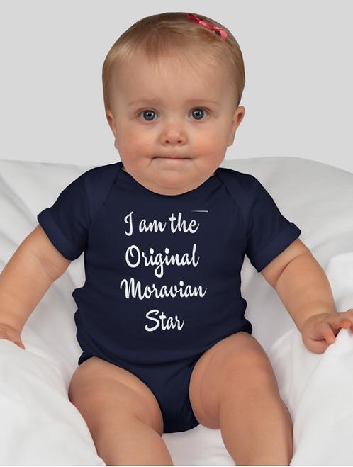 """""""I Am The Original Moravian Star"""" Onesie"""