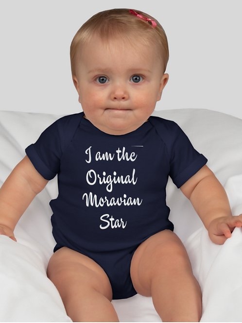 """I Am The Original Moravian Star"" Onesie"