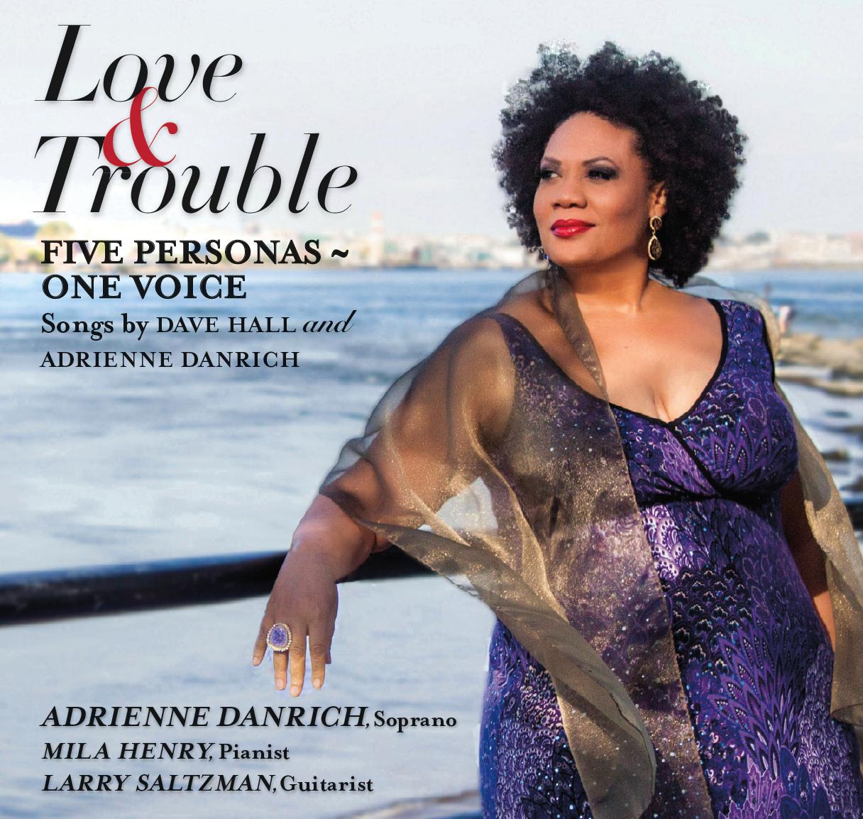 Adrienne Danrich: Love&Trouble
