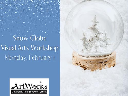 Create Your Own Snow Globe: Visual Arts Workshop