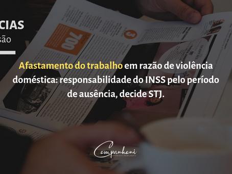 Afastamento do trabalho em razão de violência doméstica: responsabilidade do INSS pelo período