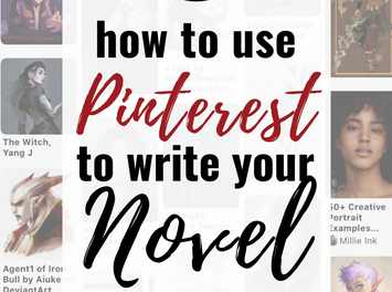 How to Use Pinterest to Discover Your Novel's Vision