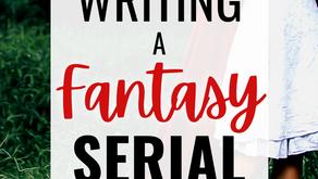 Writing a Fantasy Serial   Part 2: Drafting