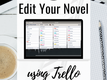 How to EDIT YOUR NOVEL using Trello   My Revision Plan
