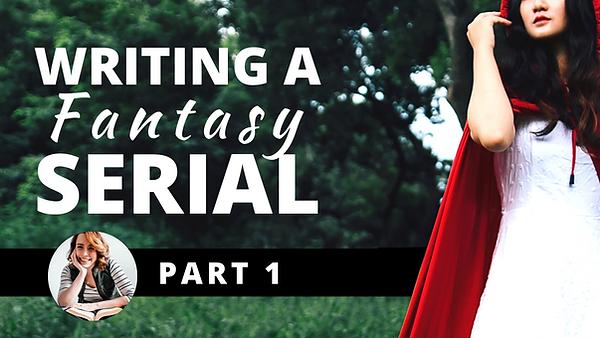 Writing a Fantasy Serial (1).png