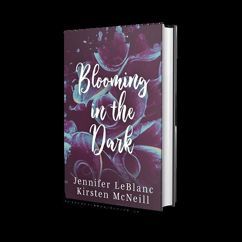 Pre-Order Signed Copies of Blooming in the Dark
