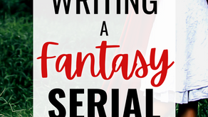 Writing a Fantasy Serial   Part 3: Editing