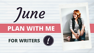 Writing Writer Plan With Me June 2020.pn