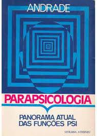 Livro: Parapsicologia, panorama atual das funções psi