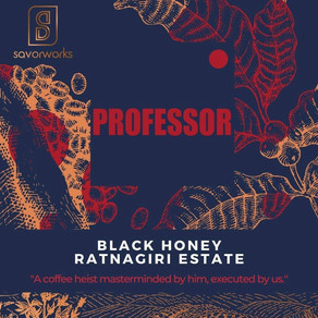 Professor by Savorworks Roasters - 90 points
