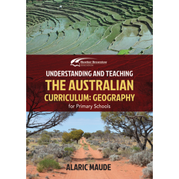 Understanding & Teaching Aust Geography Curriculum