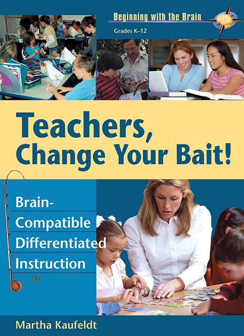 Teachers Change Your Bait