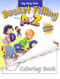 Bucket Filling from A to Z Colouring Book