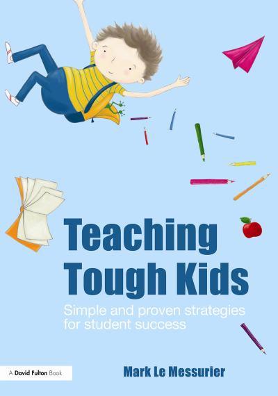 Teaching Tough Kids