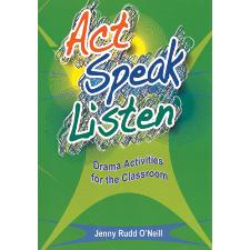 Act Speak Listen