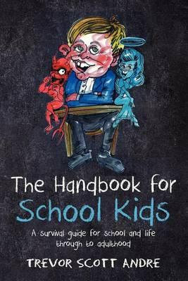 The Handbook for School Kids