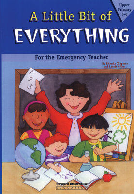 A Little Bit of Everything: For Emergency Teachers