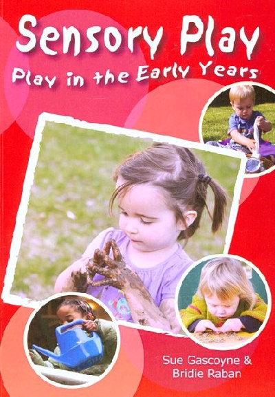 Sensory Play - Play in the Early Years