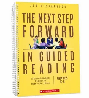 The Next Step Forward in Guided Reading