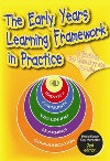 The Early Years Learning Framework in Practice 2E